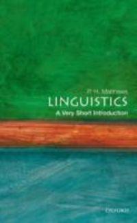 LINGUISTICS - A VERY SHORT INTRODUCTION