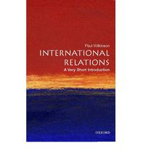 INTERNATIONAL RELATIONS - A VERY SHORT INTRODUCTION