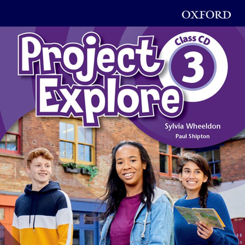 PROJECT EXPLORE 3 CLASS AUDIO-CD (3)