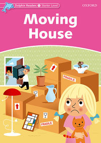 DOLPHIN READ START MOVING HOUSE