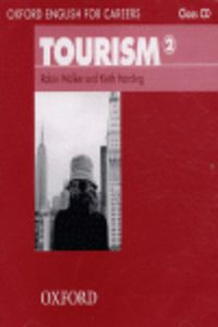 OXF ENGLISH FOR CAREERS TOURISM 2 (CLASS CD)