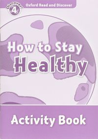 ORD 4 - HOW TO STAY HEALTHY WB