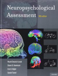 NEUROPSYCHOLOGICAL ASSESSMENT (5 ED)