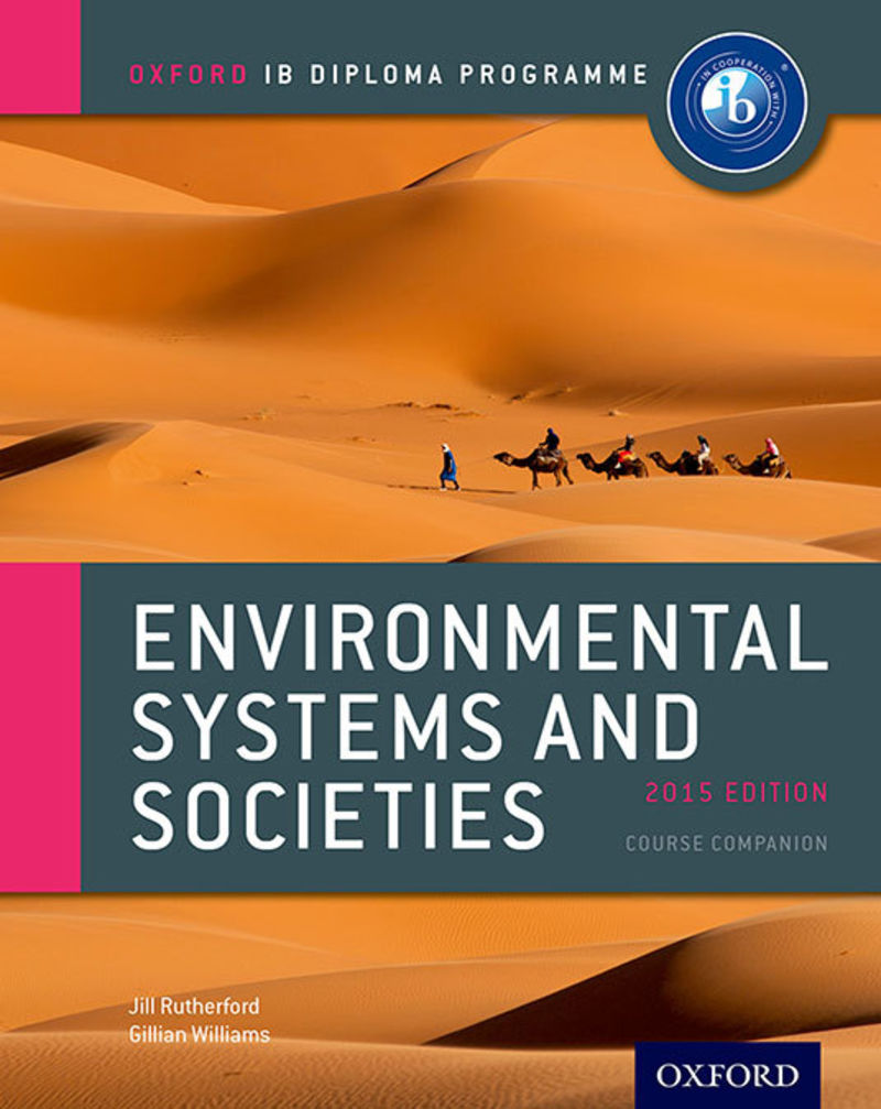 ENVIRONMENTAL SYSTEMS AND SOCIETIES - OXF IB DIPLOMA PROGRA