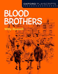 OCMP PLAYSCRIPTS - BLOOD BROTHERS