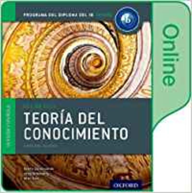 TEORIA DEL CONOCIMIENTO - PROGRAMA DIPLOMA IB OXFORD