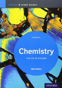 CHEMISTRY STUDY GUIDE 2014 - OXF IB DIPLOMA PROGRAMME