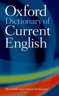 Oxford Dictionary Of Current English (new Edition) - Aa. Vv.