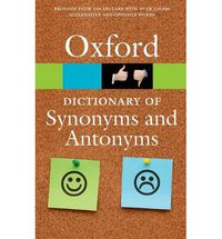 DICTIONARY OF SYNONYMS AND ANTONYMS (3 ED)