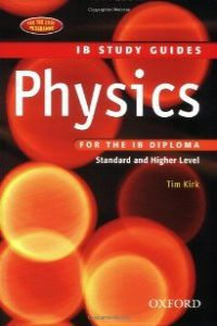 PHYSICS FOR IB DIPLOMA - STUDY GUIDE