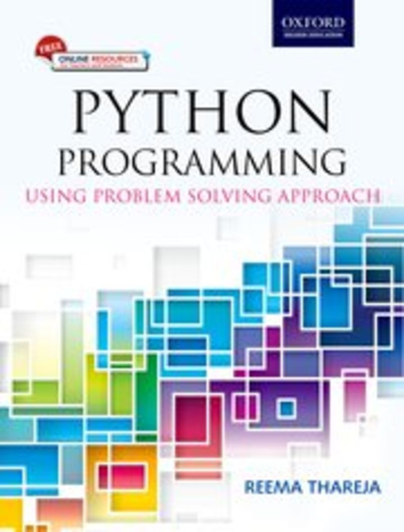 PYTHON PROGRAMMING - USING PROBLEM SOLVING APPROACH