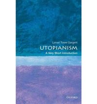 UTOPIANISM - A VERY SHORT INTRODUCTION