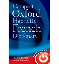 COMPACT OXF HACHETTE FRENCH DICTIONARY