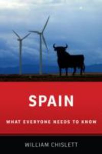 SPAIN, WHAT EVERYONE NEEDS TO KNOW