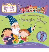 sparkle street - wizard stargazer's magic shop - Vivian French