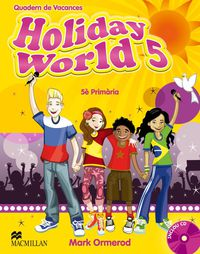 EP 5 - VACANCES - HOLIDAY WORLD 5 (PACK) (CAT)
