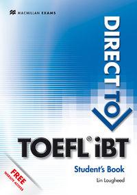 DIRECT TO TOEFL IBT (+WEBSITE)