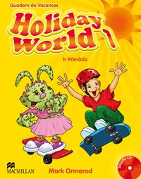 EP 1 - VACANCES - HOLIDAY WORLD 1 (PACK) (CAT)