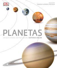 planetas - la guia visual definitiva del sistema solar - Aa. Vv.