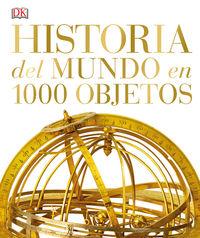 Historia Del Mundo En 1000 Objetos - Aa. Vv.