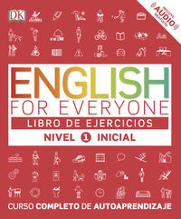 English For Everyone (ed. Esp) Nivel Inicial 1 Ejerc. - Aa. Vv.