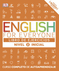 English For Everyone (ed. Esp) Nivel Inicial 2 Ejerc. - Aa. Vv.