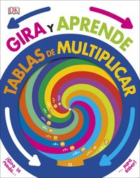 Gira Y Aprende - Tablas De Multiplicar - Aa. Vv.