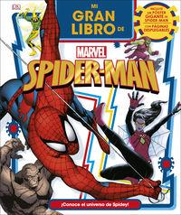 Mi Gran Libro De Marvel Spider-Man - Aa. Vv.