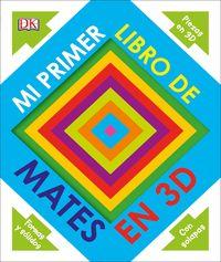 Mi Primer Libro De Mates En 3d - Aa. Vv.