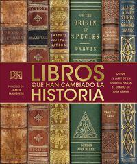 Libros Que Han Cambiado La Historia - Aa. Vv.