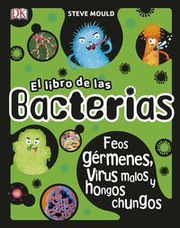 El libro de las bacterias - Steve Mould