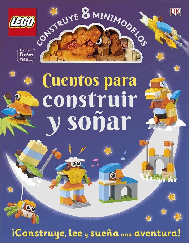 LEGO CUENTOS PARA CONSTRUIR Y SOÑAR - ¡CONSTRUYE, LEE Y SUEÑA UNA AVENTURA!