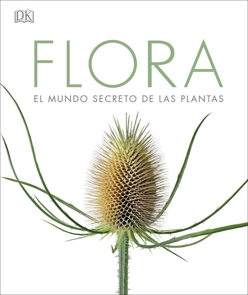 Flora - El Mundo Secreto De Las Plantas - Aa. Vv.