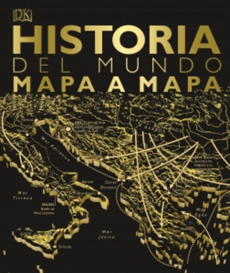 Historia Del Mundo Mapa A Mapa - Aa. Vv.