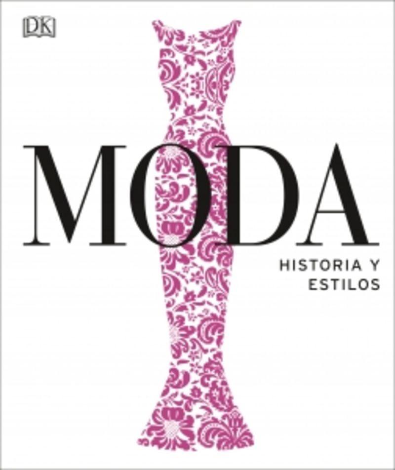 Moda - Historia Y Estilos - Aa. Vv.