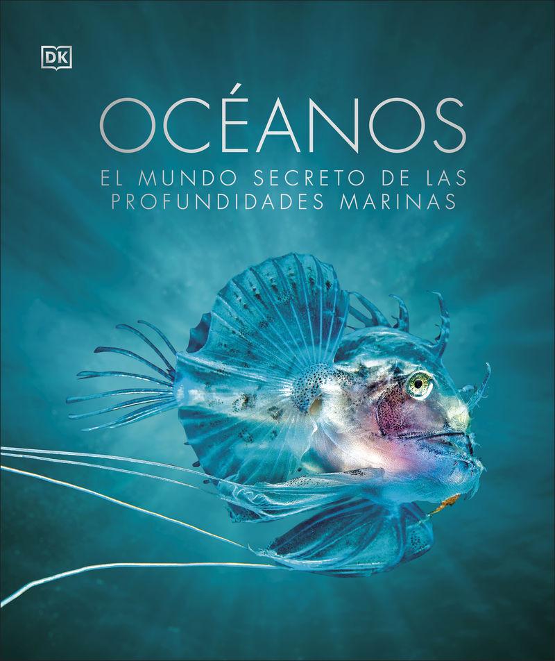 OCEANOS - EL MUNDO SECRETO DE LAS PROFUNDIDADES MARINAS