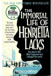 Inmortal Life Of Henrietta Lacks, The - Rebecca Skloot