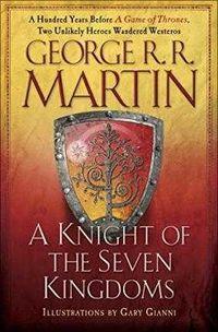 KNIGHT OF THE SEVEN KINGDOMS (HARDBACK)