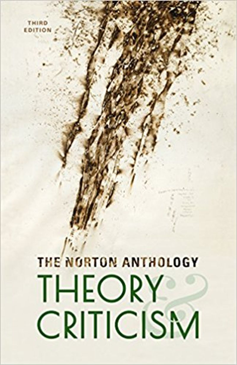 (3 ED) NORTON ANTHOLOGY OF THEORY AND CRITICISM, THE