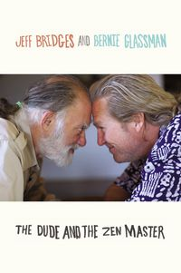 DUDE AND THE ZEN MASTER, THE (HARDBACK)
