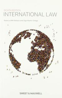 International Law - Rebecca Wallace / Olga Martin Ortega