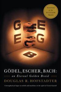 GODEL ESCHER BACH - ETERNAL GOLDEN BRAID