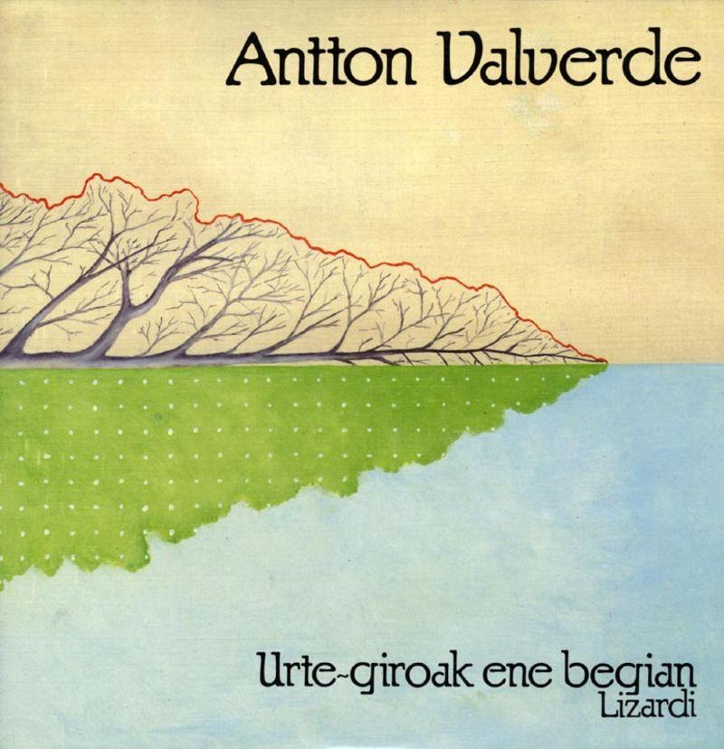 Urte Giroak Ene Begian - Antton Valverde