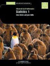 Statistics 1 Adv Level Maths - Steve Dobbs / Jane Miller