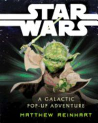 STARWARS: A GALACTIC POP-UP ADVENTURE