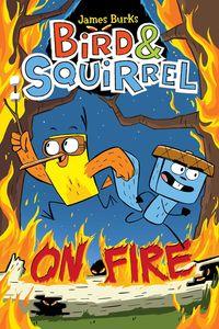 BIRD & SQUIRREL 4 - ON FIRE