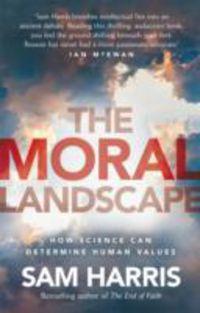 MORAL LANDSCAPE, THE