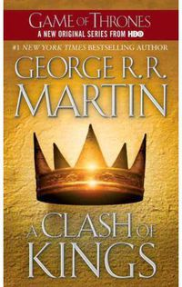 CLASH OF KINGS, A - A SONG OF ICE AND FIRE 4