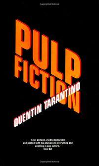 PULP FICTION - A QUENTIN TARANTINO SCREENPLAY