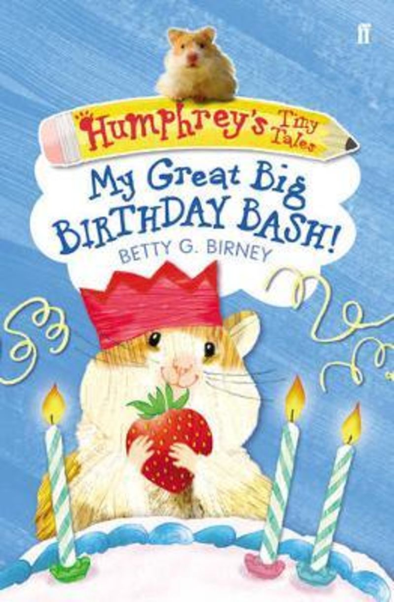 MY GREAT BIG BIRTHDAY BASH!